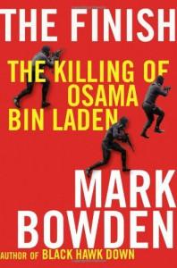 The Finish: The Killing of Osama Bin Laden - Mark Bowden