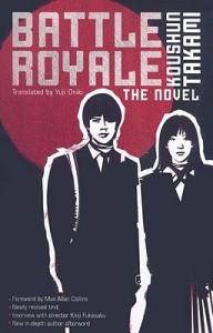"Battle Royale: The Novel [BATTLE ROYALE REV/E] [Paperback] - Koushun""(Author) ; Oniki,  Yuji(Translator); Collins,  Max Allan(Foreword by) Takami"