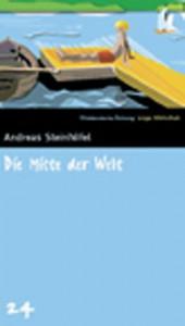 Die Mitte der Welt (SZ Junge Bibliothek, #24) - Andreas Steinhöfel