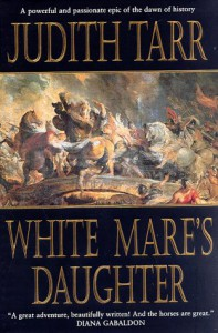 White Mare's Daughter - Judith Tarr