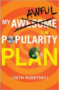 My Awesome/Awful Popularity Plan - Seth Rudetsky