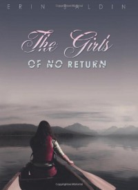 The Girls of No Return - Erin Saldin