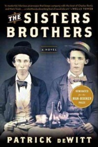 The Sisters BrothersTHE SISTERS BROTHERS by DeWitt, Patrick (Author) on Feb-14-2012 Paperback - Patrick (Author) on Feb-14-2012 Paperback The Sisters Brothers THE SISTERS BROTHERS by DeWitt
