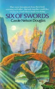 Six of Swords (Six of Swords #1) - Carole Nelson Douglas