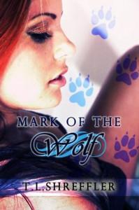 Mark of the Wolf - T.L. Shreffler