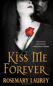 Kiss Me Forever - Rosemary Laurey
