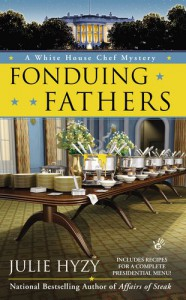Fonduing Fathers - Julie Hyzy