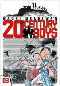 Naoki Urasawa's 20th Century Boys, Volume 3: Hero with a Guitar  - Naoki Urasawa, 浦沢 直樹