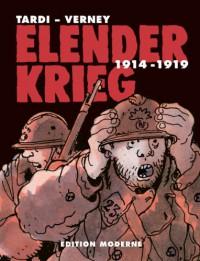 Elender Krieg 1914-1919 Gesamtausgabe - Jacques Tardi, Jean-Pierre Verney