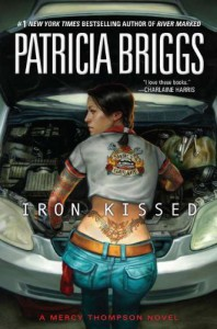 Iron Kissed (Mercy Thompson) - Patricia Briggs
