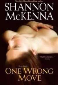 One Wrong Move - Shannon McKenna
