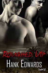Roughed Up - Hank  Edwards