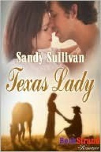 Texas Lady - Sandy Sullivan