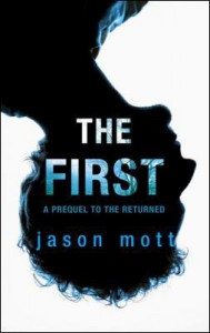 The First (The Returned) - Jason Mott