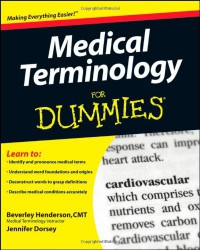 Medical Terminology For Dummies - Beverley Henderson