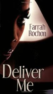Deliver Me - Farrah Rochon