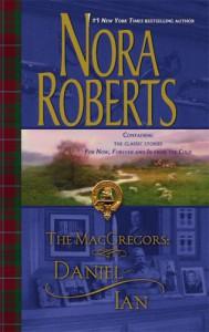 The MacGregors: Daniel & Ian - Nora Roberts