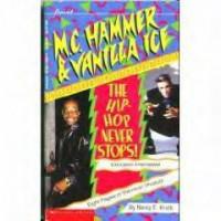 M.C. Hammer and Vanilla Ice - Nancy E. Krulik