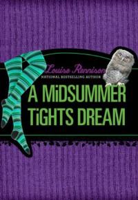 A Midsummer Tights Dream  - Louise Rennison