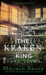 The Kraken King Part VII: The Kraken King and the Empress's Eyes - Meljean Brook