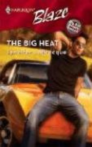 The Big Heat (Harlequin Blaze) - Jennifer Labrecque