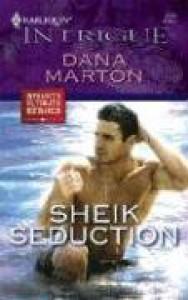 Sheik Seduction (Harlequin Intrigue) - Dana Marton