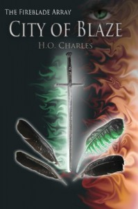 City of Blaze (Volume 1 of The Fireblade Array) - H O Charles