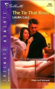 The Tie That Binds (Silhouette Intimate Moments No. 1260) - Laura Gale