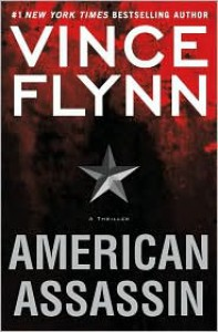 American Assassin (Mitch Rapp Series #11) - Vince Flynn