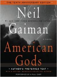 American Gods (Audio) - Neil Gaiman, Daniel Oreskes, Dennis Boutsikaris, Ron McLarty
