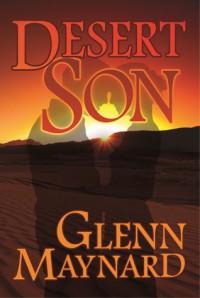 Desert Son - Glenn Maynard