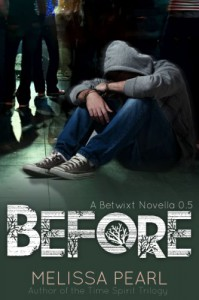 Before (Betwixt, #0.5) - Melissa Pearl