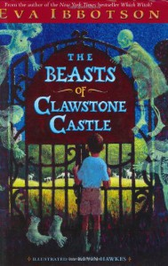 The Beasts of Clawstone Castle - Eva Ibbotson, Kevin Hawkes