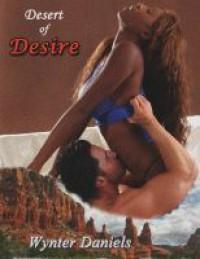 Desert of Desire - Wynter Daniels