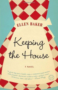 Keeping the House - Ellen Baker