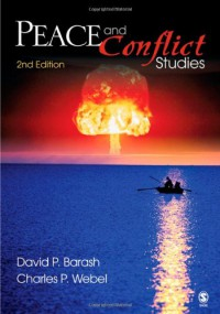 Peace and Conflict Studies - David P. Barash;Charles P. (Peter) Webel