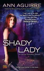 Shady Lady  - Ann Aguirre