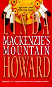 Mackenzie's Mountain - Linda Howard
