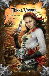Terra Vonnel and The Skulls of Aries - D.C. Akers