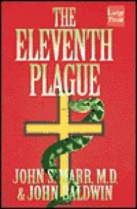 The Eleventh Plague - John S. Marr, John Baldwin