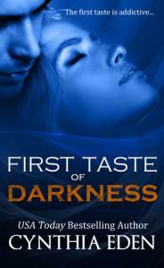 First Taste of Darkness - Cynthia Eden