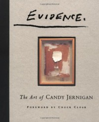 Evidence: The Art of Candy Jernigan - Candy Jernigan, John Brian Taylor, Laurie Dolphin