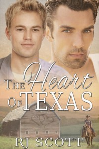 The Heart of Texas (Texas, #1) - RJ Scott