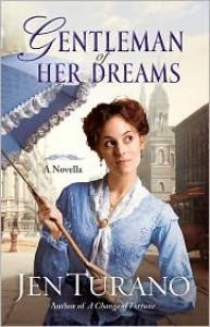 Gentleman of Her Dreams - Jen Turano