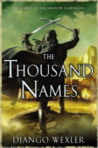 The Thousand Names - Django Wexler