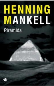 Piramida (Piramida. Część 3) - Henning Mankell