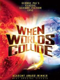 When Worlds Collide -