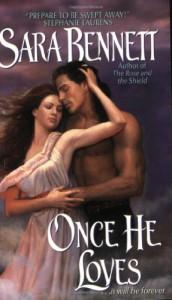 Once He Loves - Sara Bennett