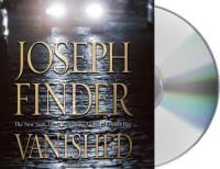 Vanished  - Joseph Finder, Holter Graham