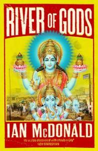 River Of Gods - Ian McDonald